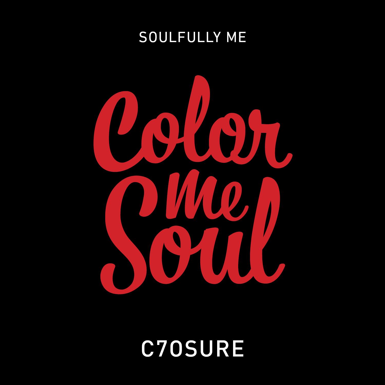 Soulfully, Me - Color Me Soul - C7osure